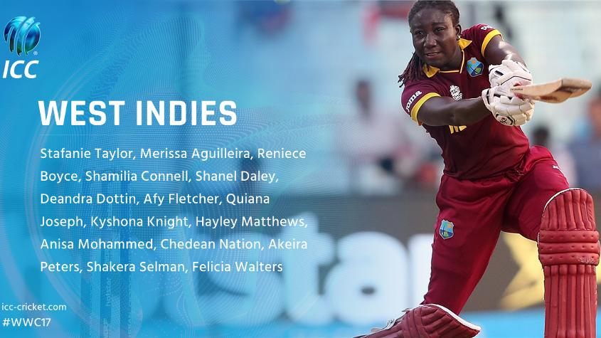 West Indies, led by star all-rounder Stafanie Taylor, has named four uncapped players for the tournament.